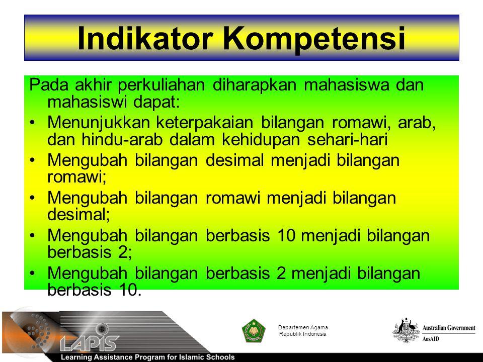Indikator Kompetensi Pada akhir perkuliahan diharapkan mahasiswa dan mahasiswi dapat: