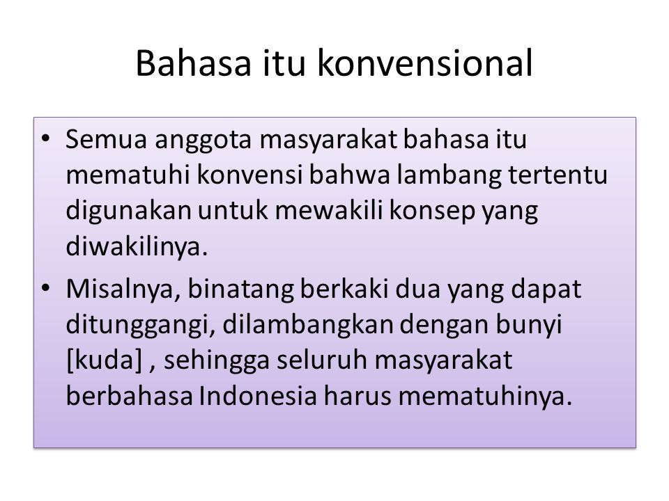 Bahasa itu konvensional
