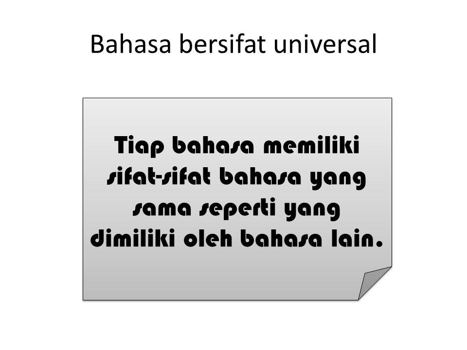 Bahasa bersifat universal