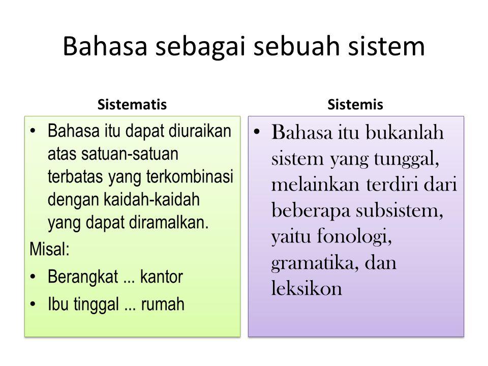 Bahasa sebagai sebuah sistem