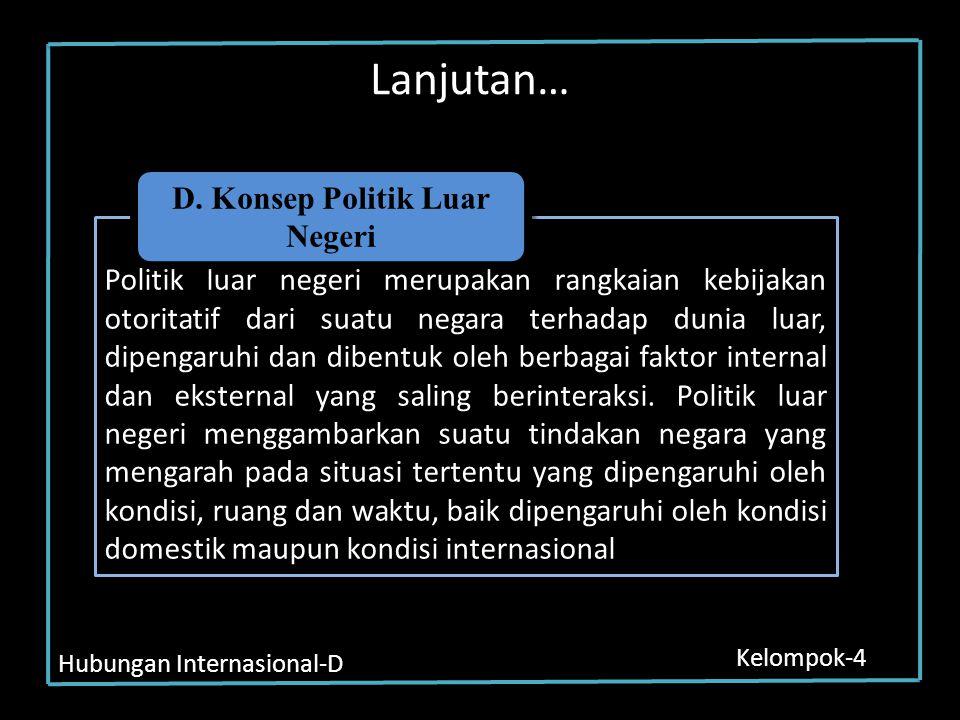 D. Konsep Politik Luar Negeri