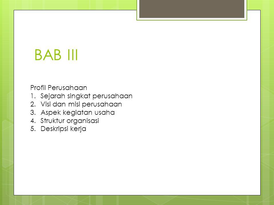 BAB III Profil Perusahaan Sejarah singkat perusahaan