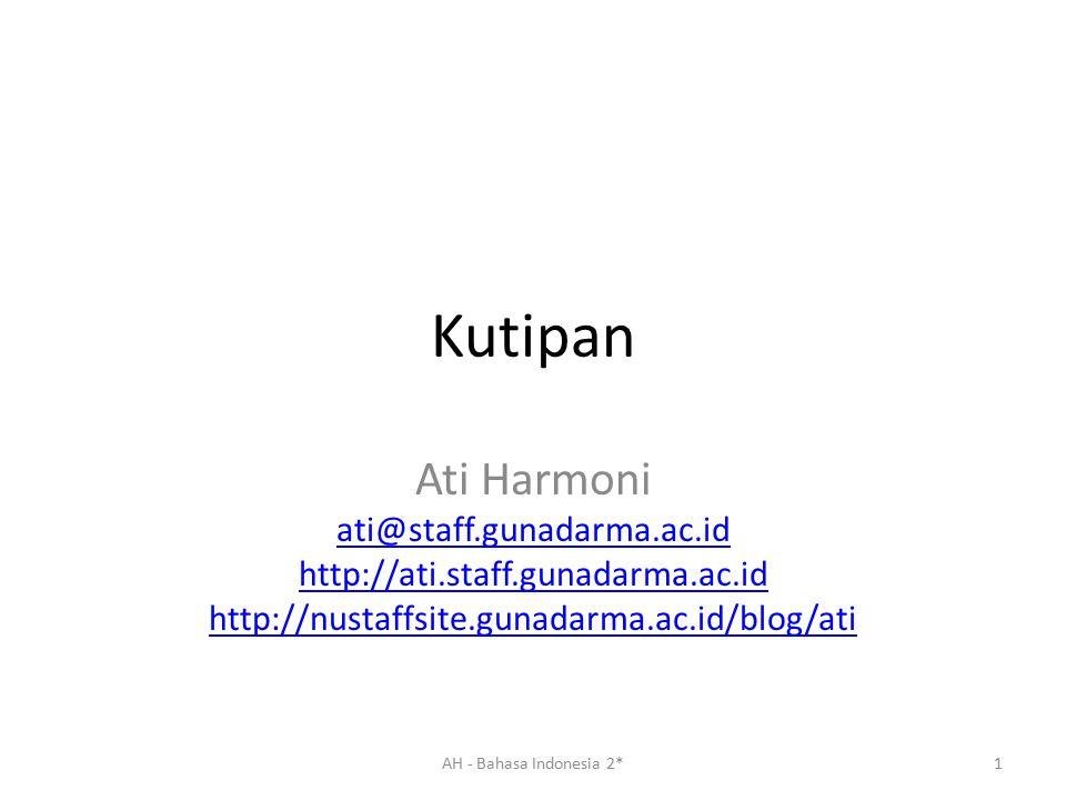 Kutipan Ati Harmoni ati@staff.gunadarma.ac.id
