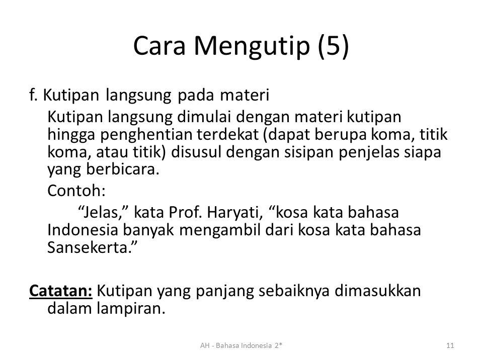 Cara Mengutip (5) f. Kutipan langsung pada materi