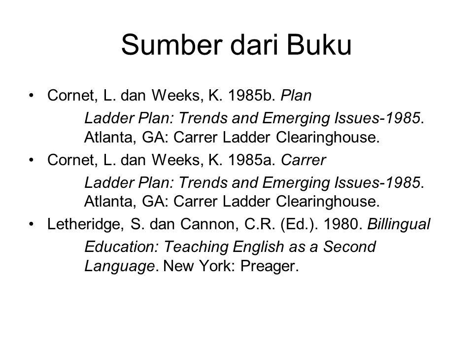Sumber dari Buku Cornet, L. dan Weeks, K. 1985b. Plan
