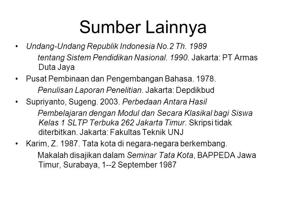 Sumber Lainnya Undang-Undang Republik Indonesia No.2 Th. 1989