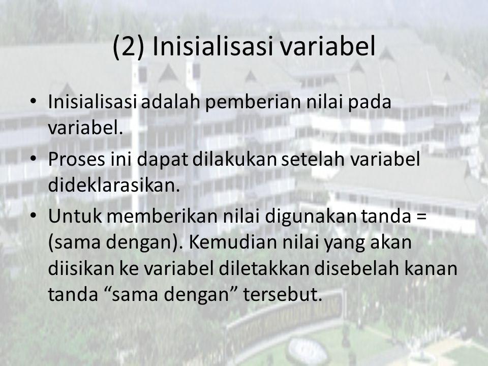 (2) Inisialisasi variabel