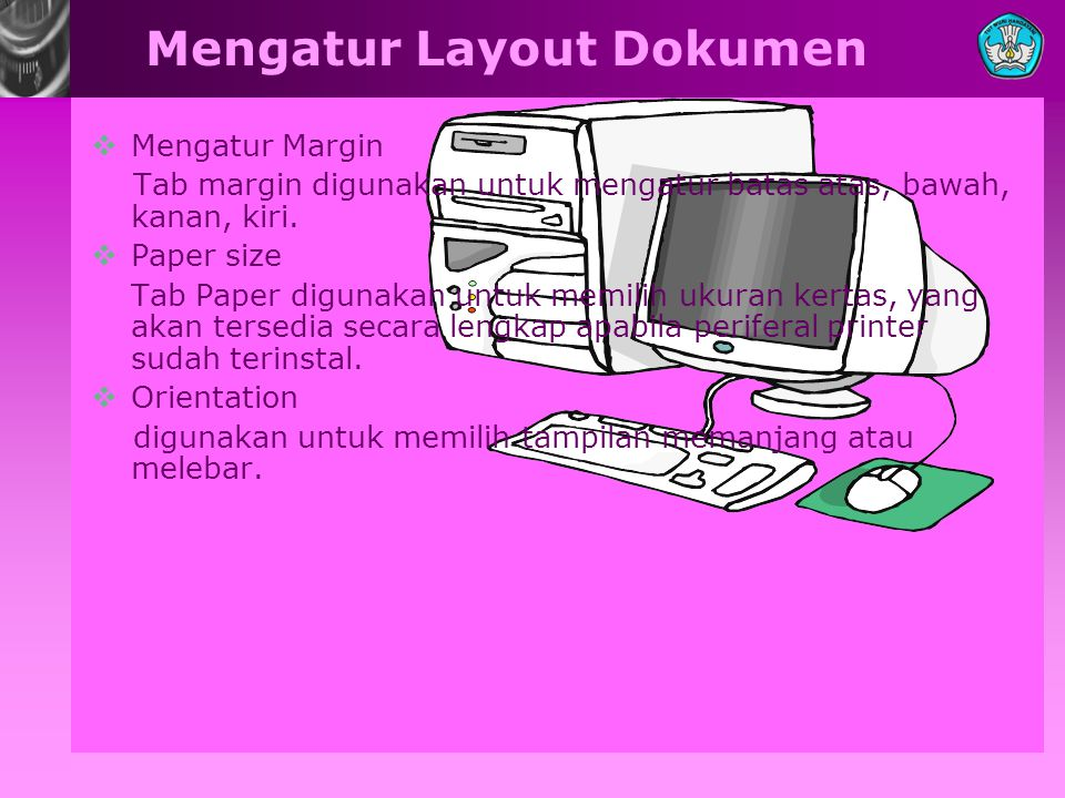 Mengatur Layout Dokumen