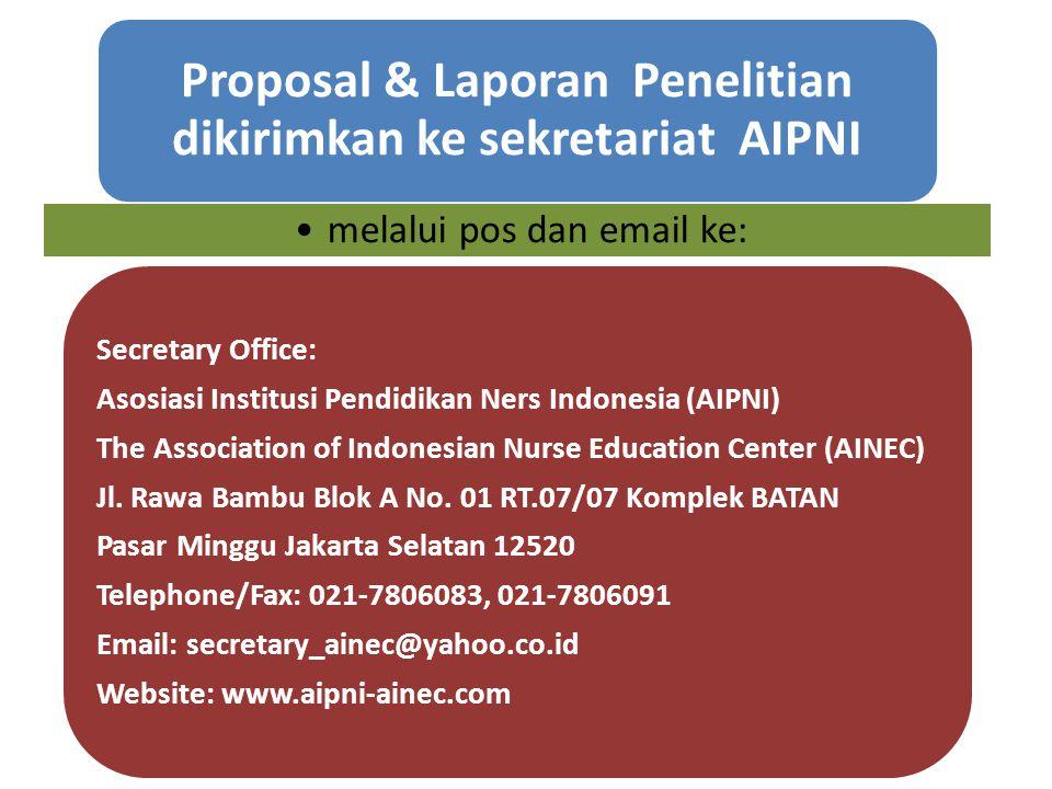 Proposal & Laporan Penelitian dikirimkan ke sekretariat AIPNI