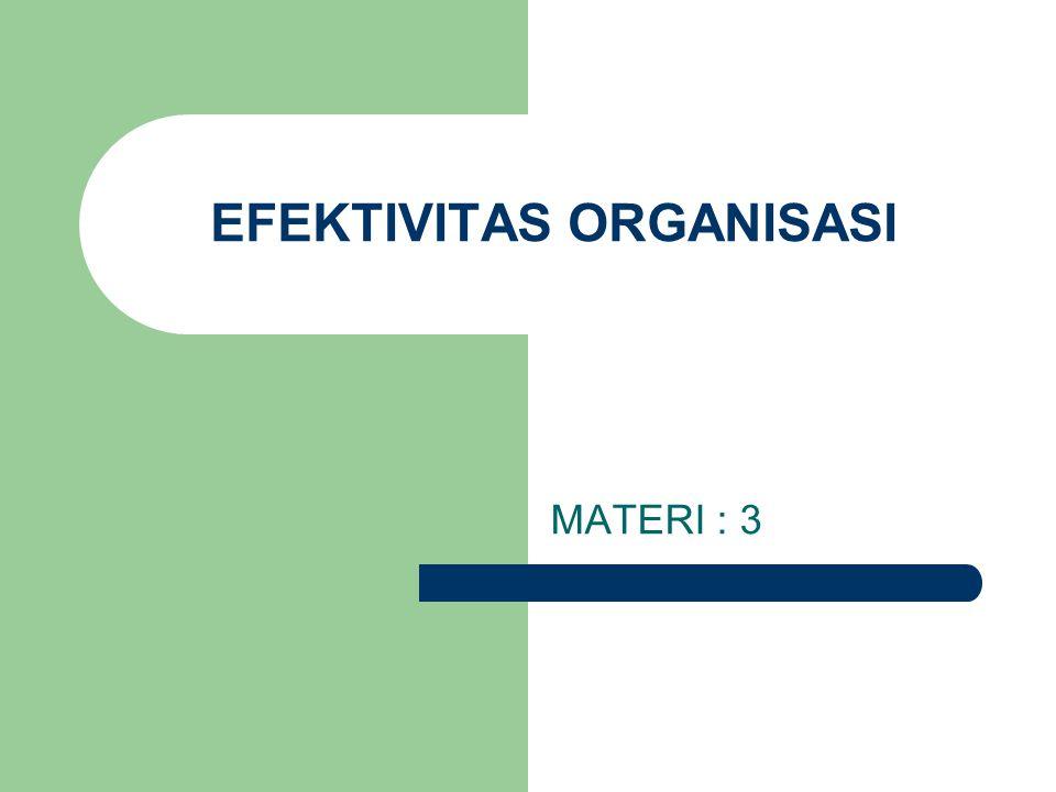 EFEKTIVITAS ORGANISASI