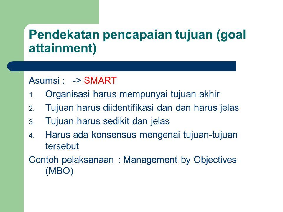 Pendekatan pencapaian tujuan (goal attainment)