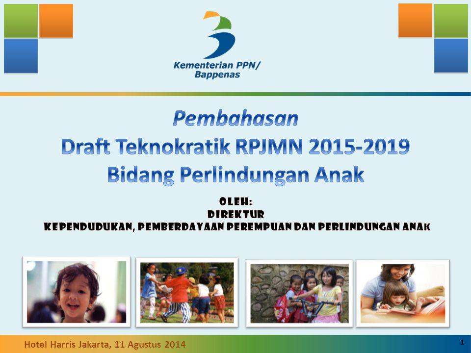 Pembahasan Draft Teknokratik RPJMN 2015-2019 Bidang Perlindungan Anak