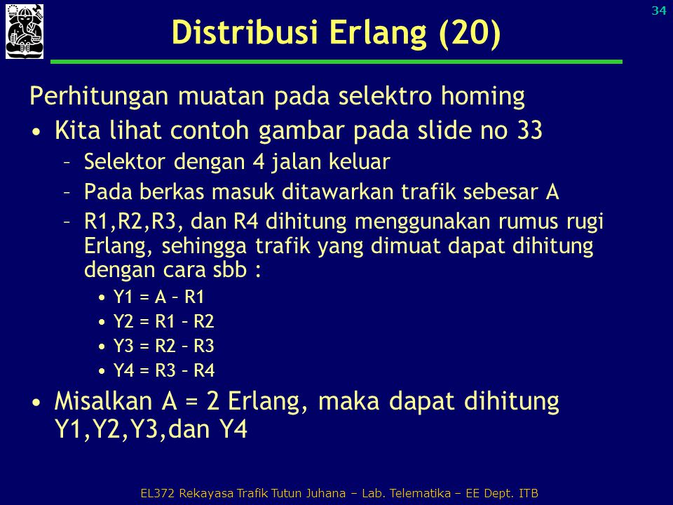 EL372 Rekayasa Trafik Tutun Juhana – Lab. Telematika – EE Dept. ITB