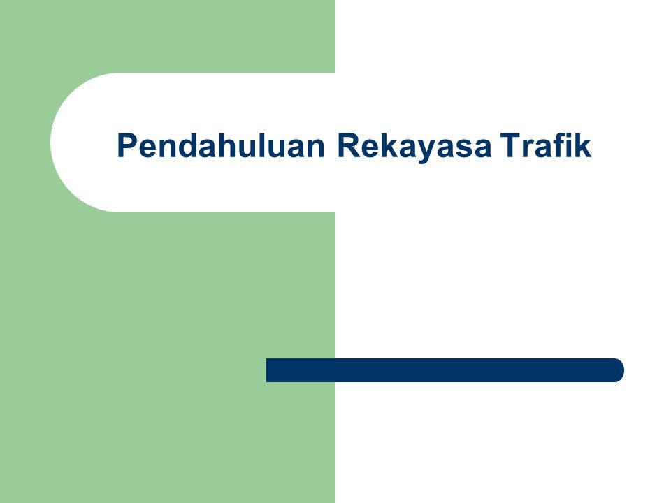 Pendahuluan Rekayasa Trafik