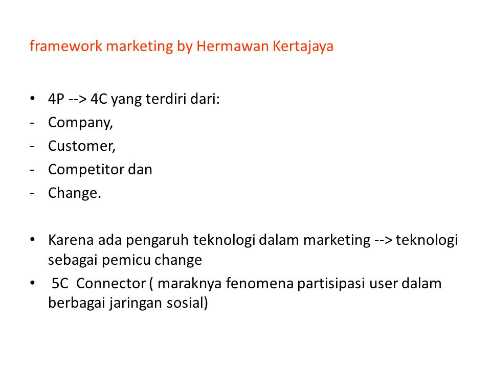 framework marketing by Hermawan Kertajaya