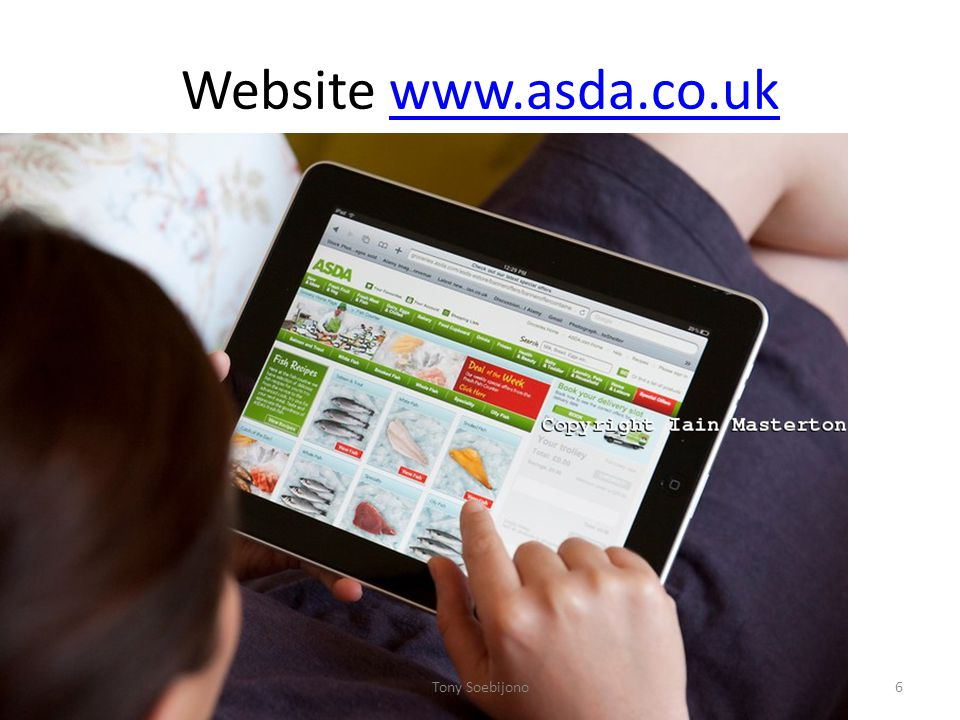 Website www.asda.co.uk Tony Soebijono