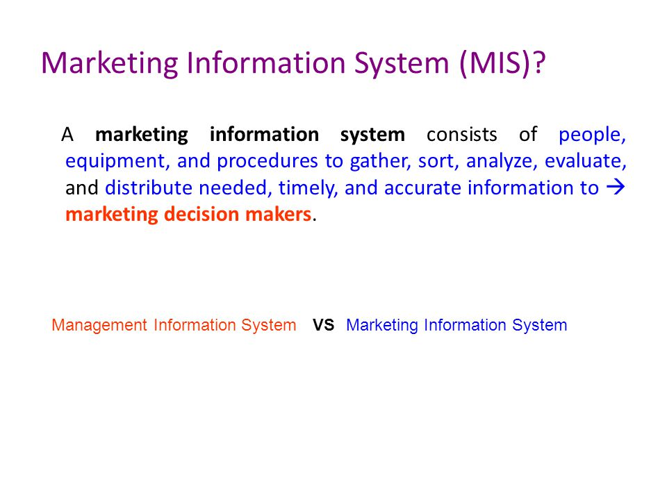 Marketing Information System (MIS)