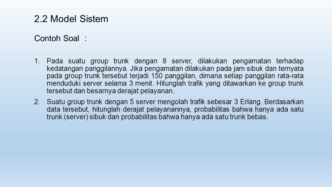 2.2 Model Sistem Contoh Soal :