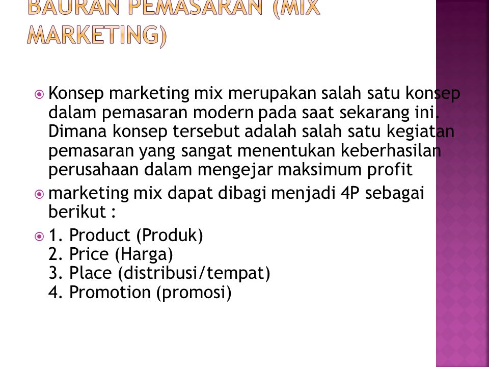 BAURAN PEMASARAN (MIX MARKETING)