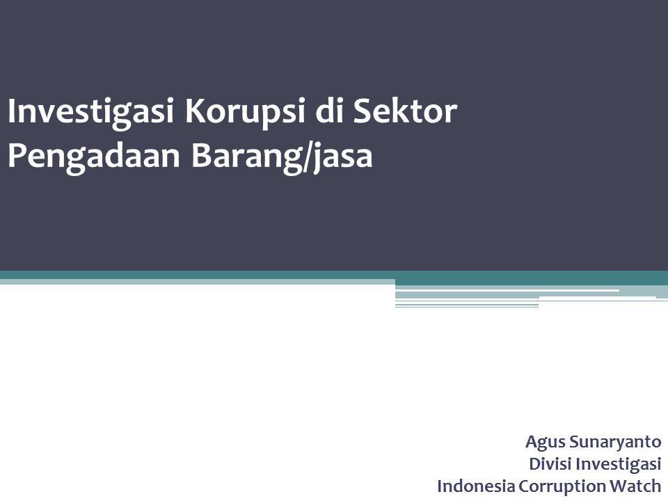 Investigasi Korupsi di Sektor Pengadaan Barang/jasa