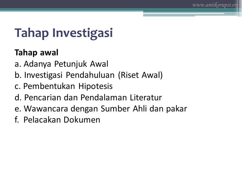 www.antikorupsi.org Tahap Investigasi.