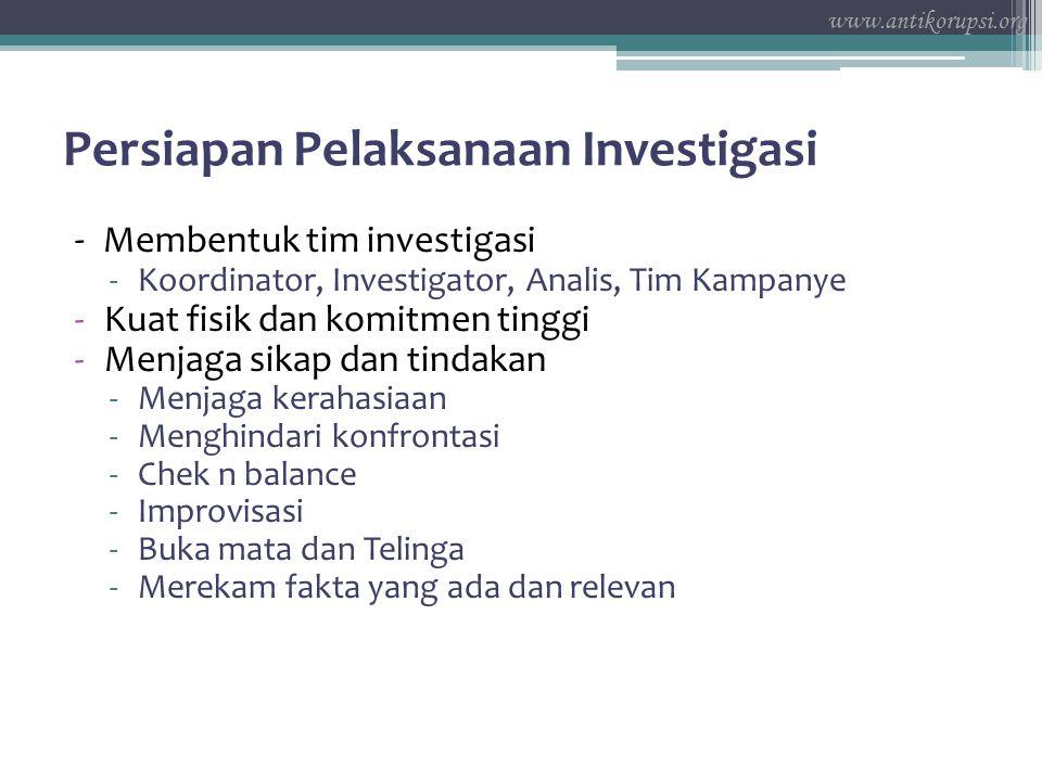 Persiapan Pelaksanaan Investigasi