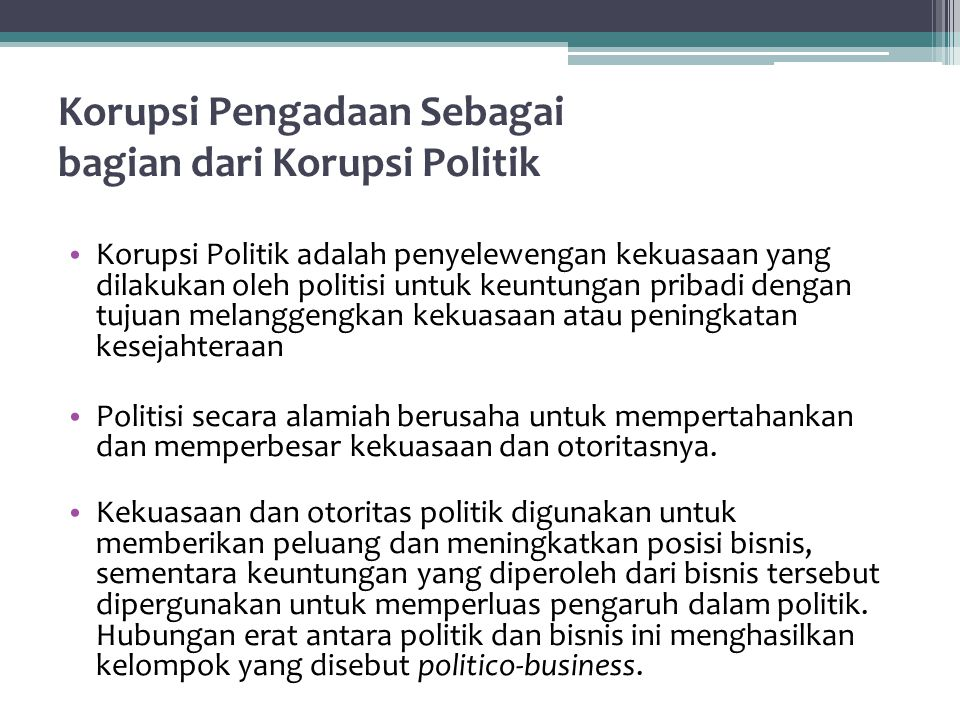 Korupsi Pengadaan Sebagai bagian dari Korupsi Politik