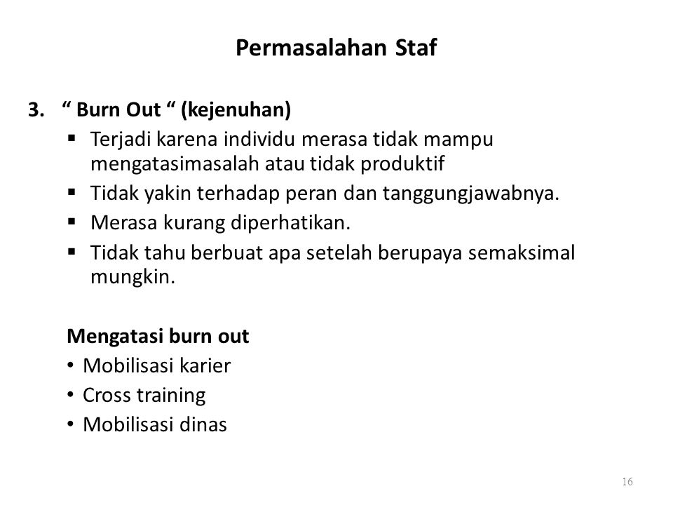 Permasalahan Staf Burn Out (kejenuhan)