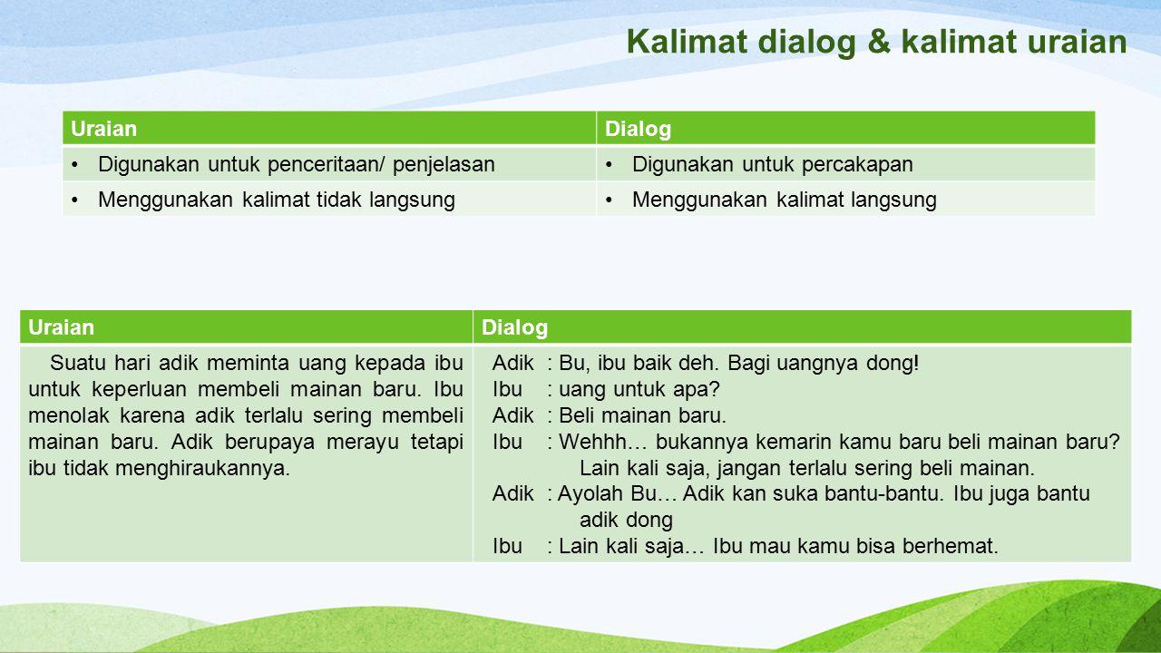 Kalimat dialog & kalimat uraian