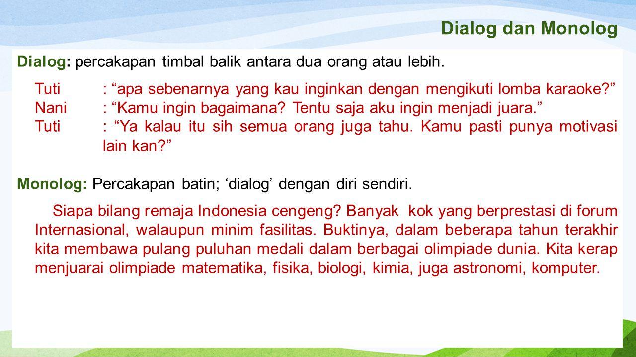 Dialog dan Monolog