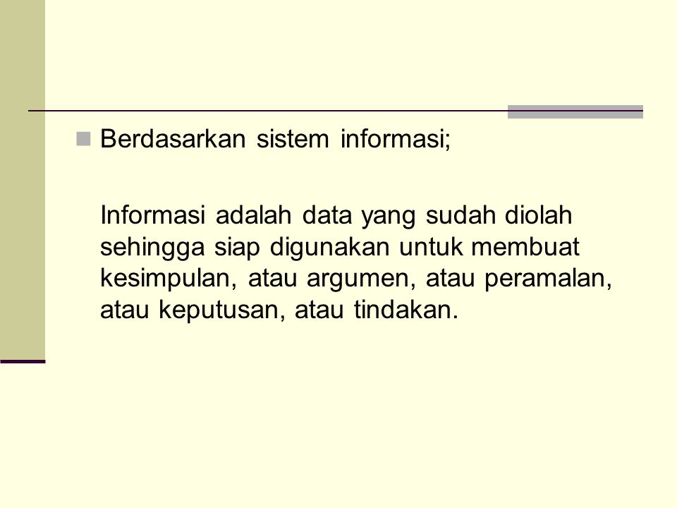 Berdasarkan sistem informasi;