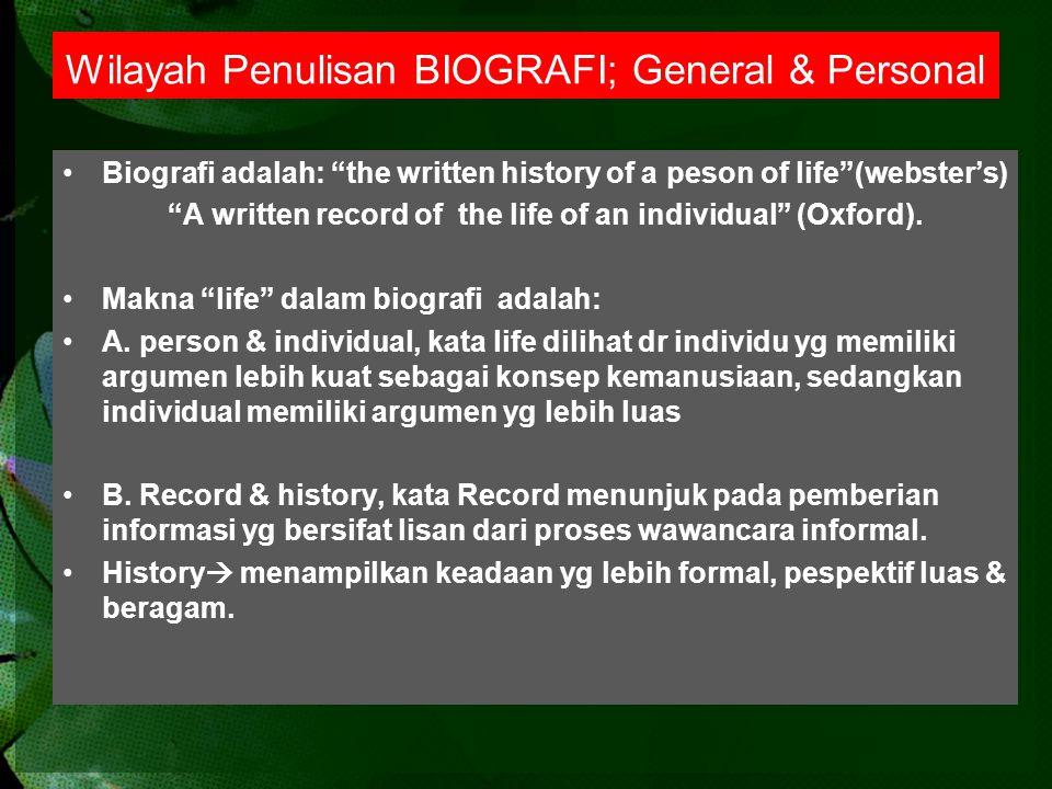 Wilayah Penulisan BIOGRAFI; General & Personal