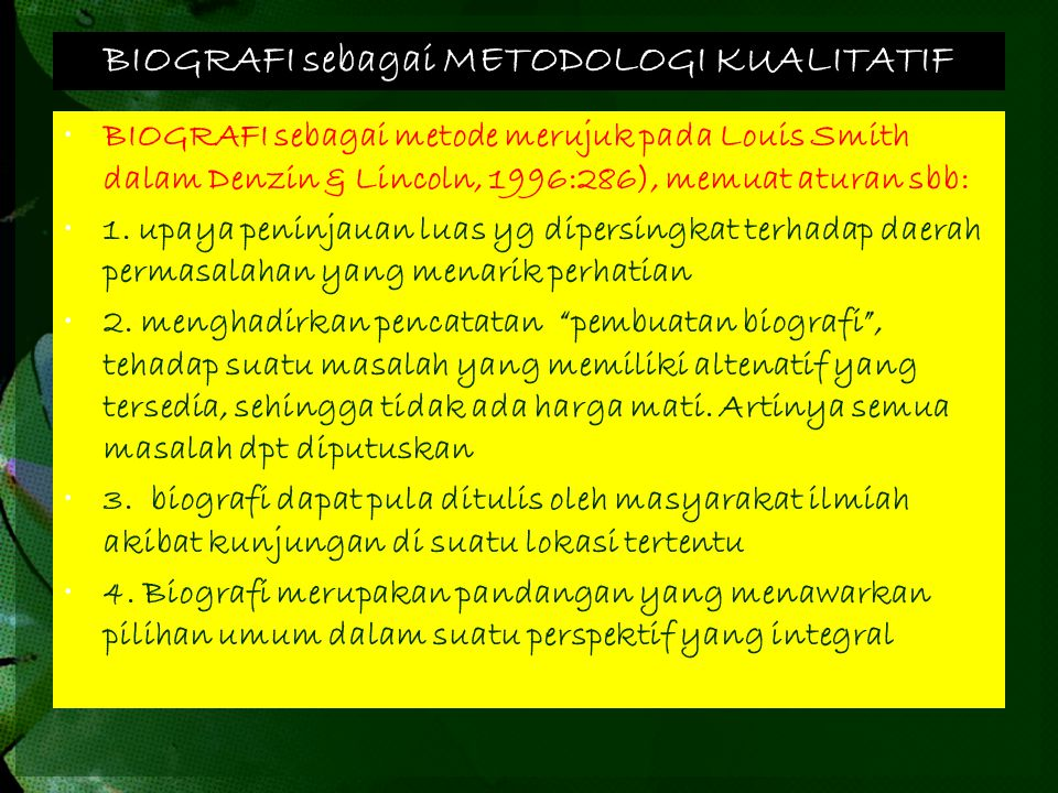 BIOGRAFI sebagai METODOLOGI KUALITATIF