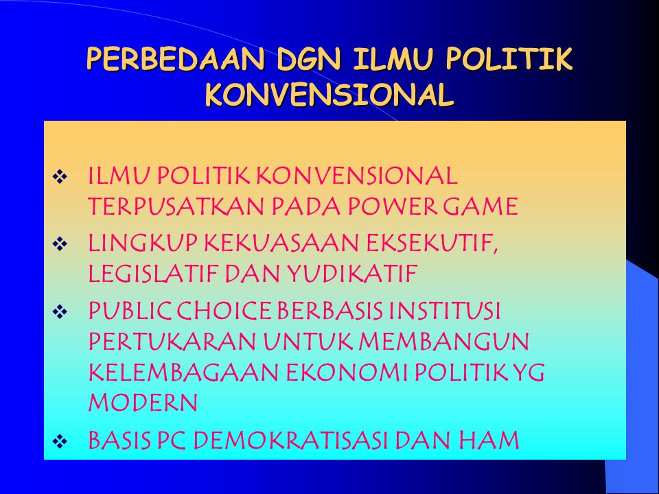 PERBEDAAN DGN ILMU POLITIK KONVENSIONAL
