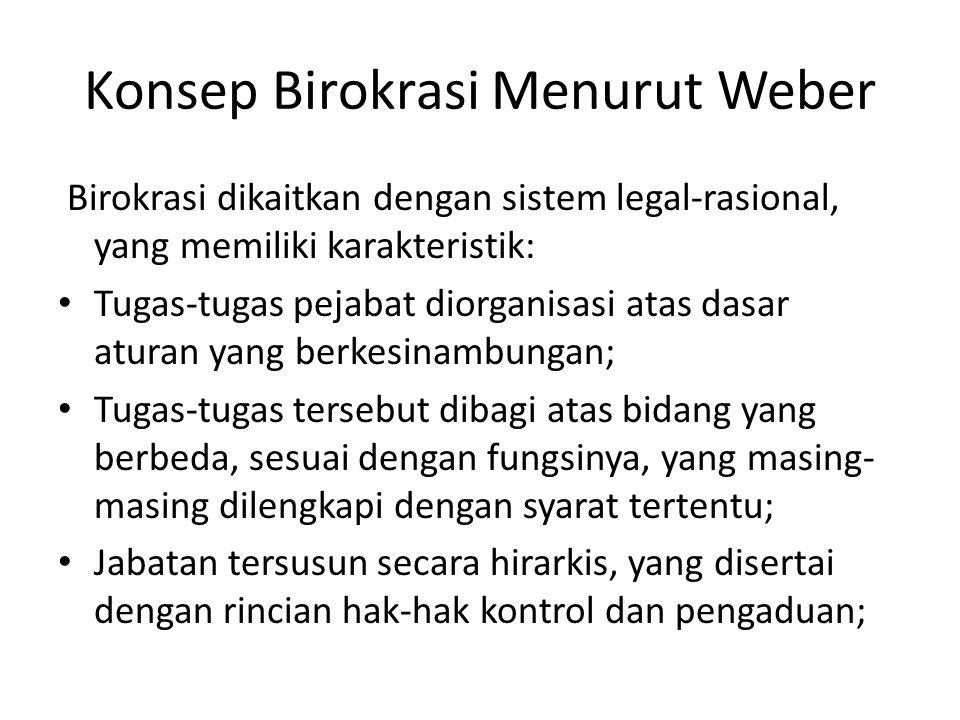 Konsep Birokrasi Menurut Weber