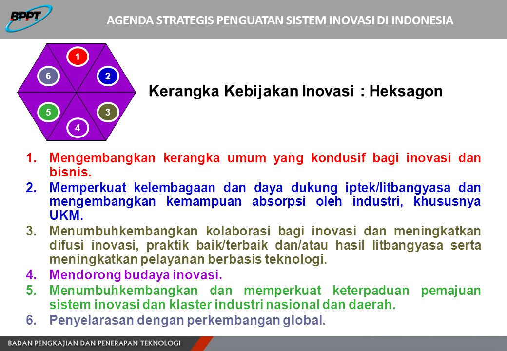 AGENDA STRATEGIS PENGUATAN SISTEM INOVASI DI INDONESIA