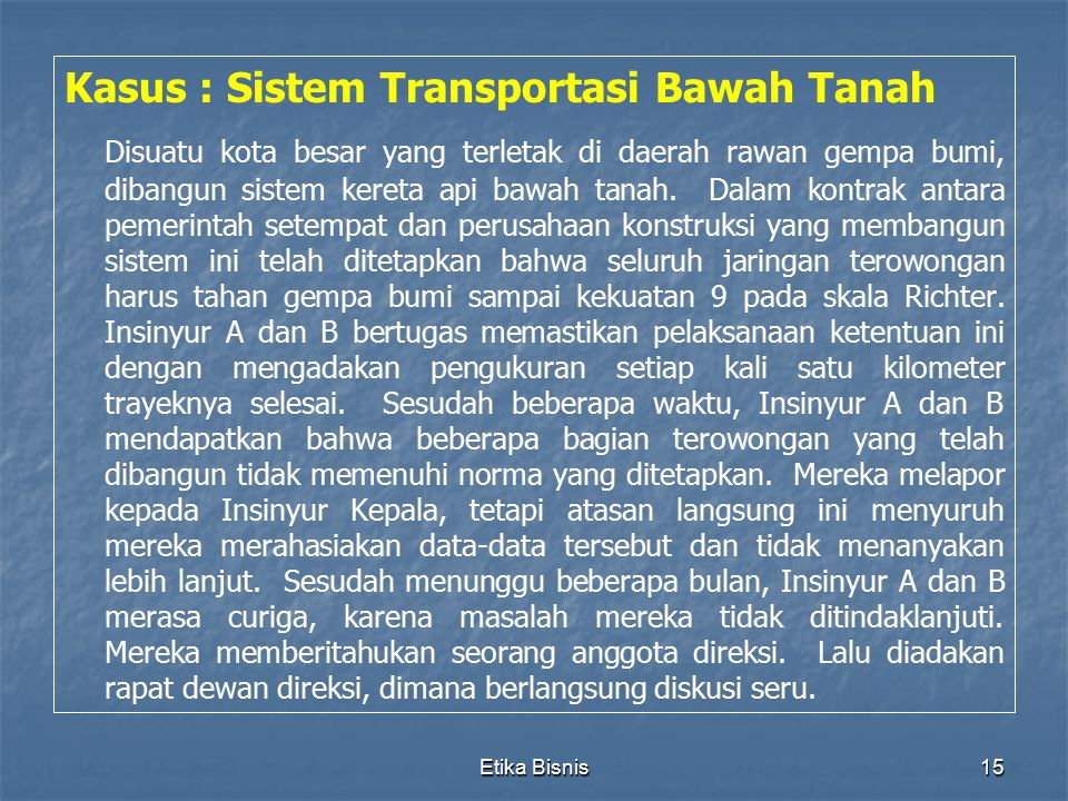 Kasus : Sistem Transportasi Bawah Tanah