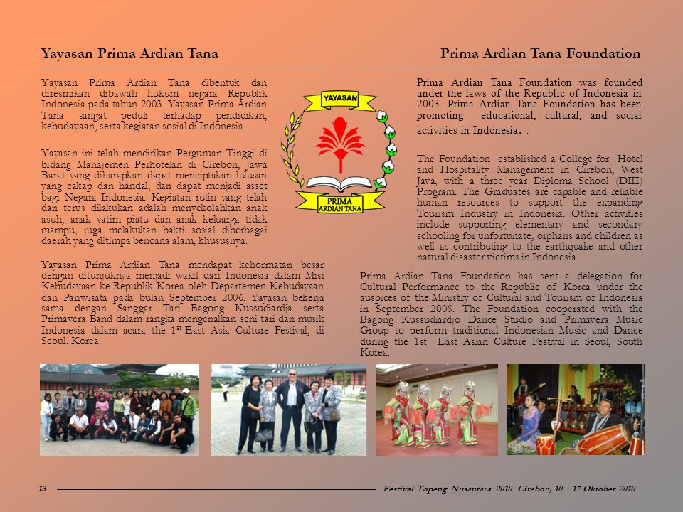 Yayasan Prima Ardian Tana Prima Ardian Tana Foundation