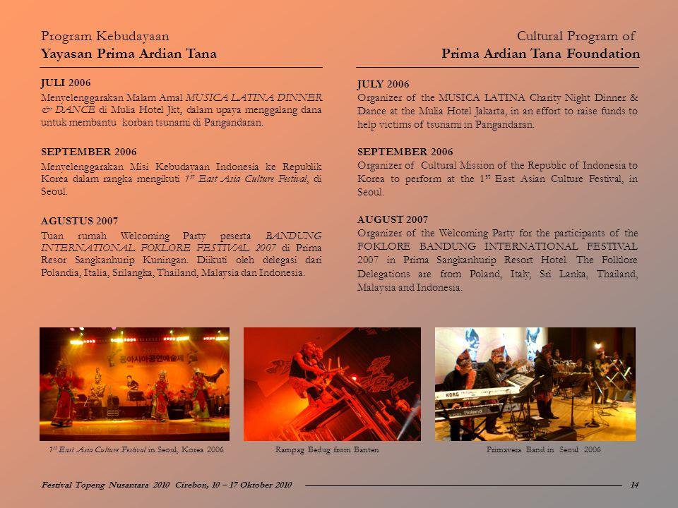 Yayasan Prima Ardian Tana Cultural Program of