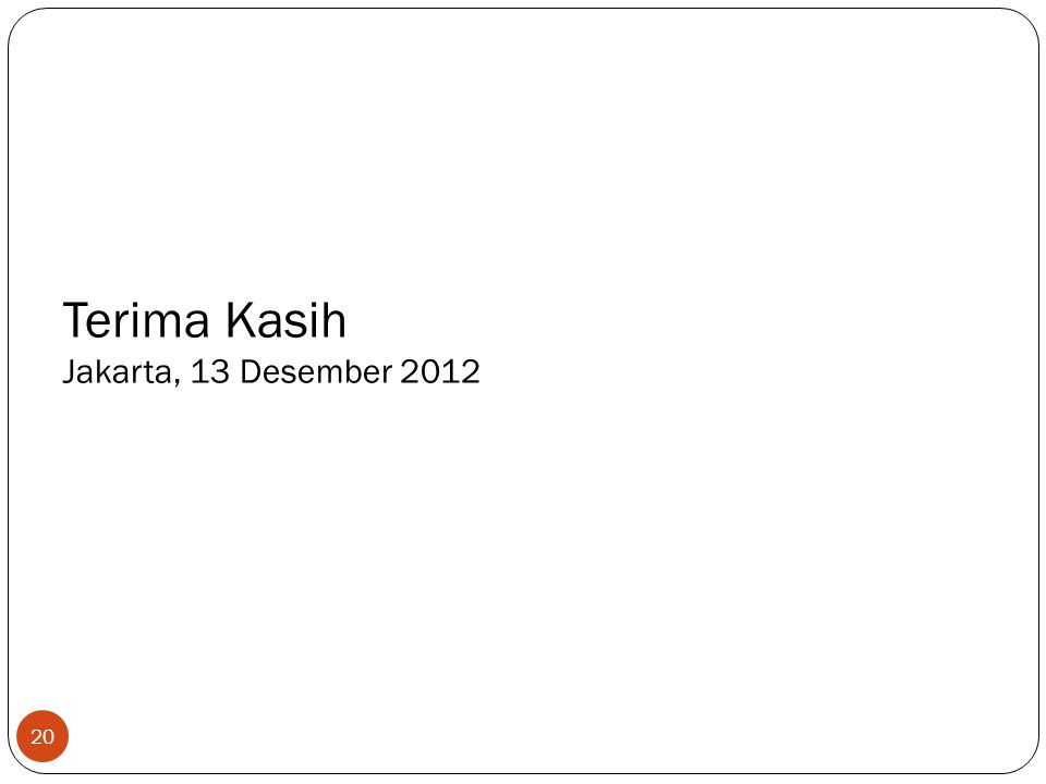 Terima Kasih Jakarta, 13 Desember 2012