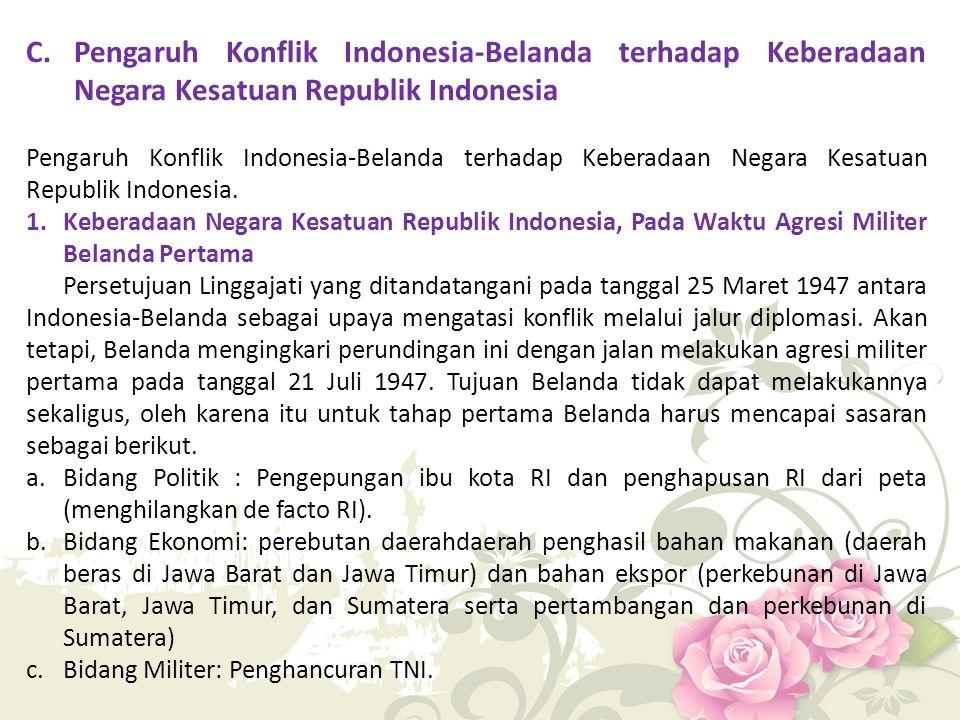 Pengaruh Konflik Indonesia-Belanda terhadap Keberadaan Negara Kesatuan Republik Indonesia