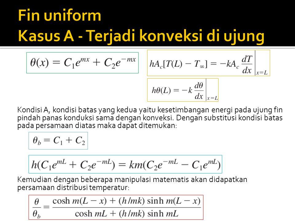 Fin uniform Kasus A - Terjadi konveksi di ujung