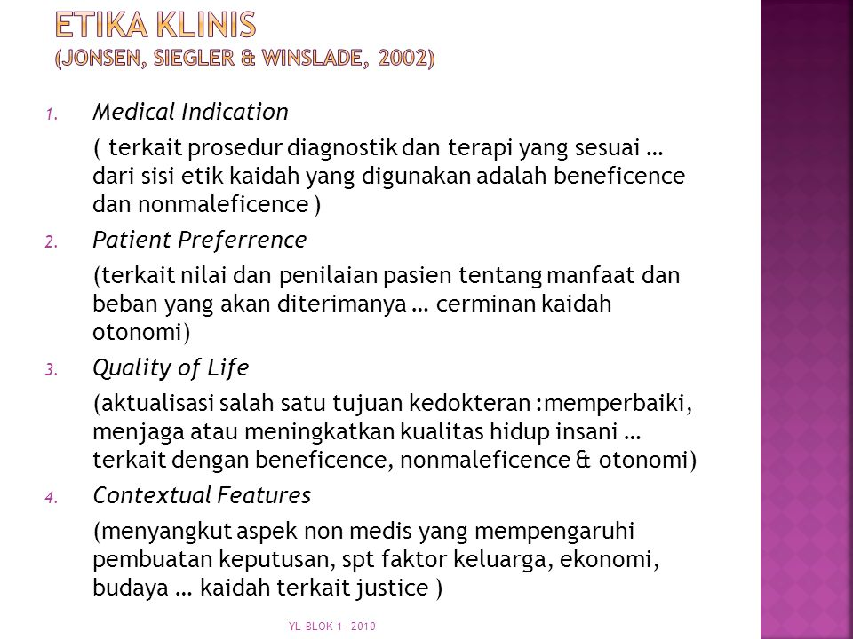 Etika Klinis (Jonsen, siegler & winslade, 2002)
