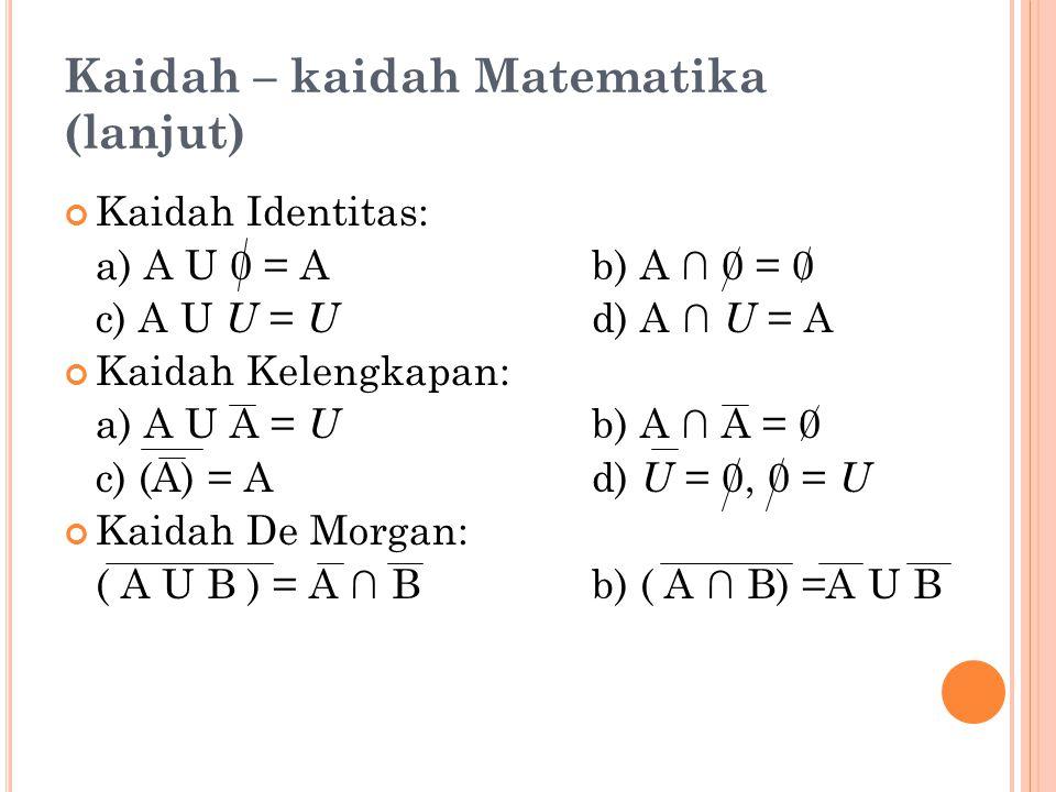 Kaidah – kaidah Matematika (lanjut)