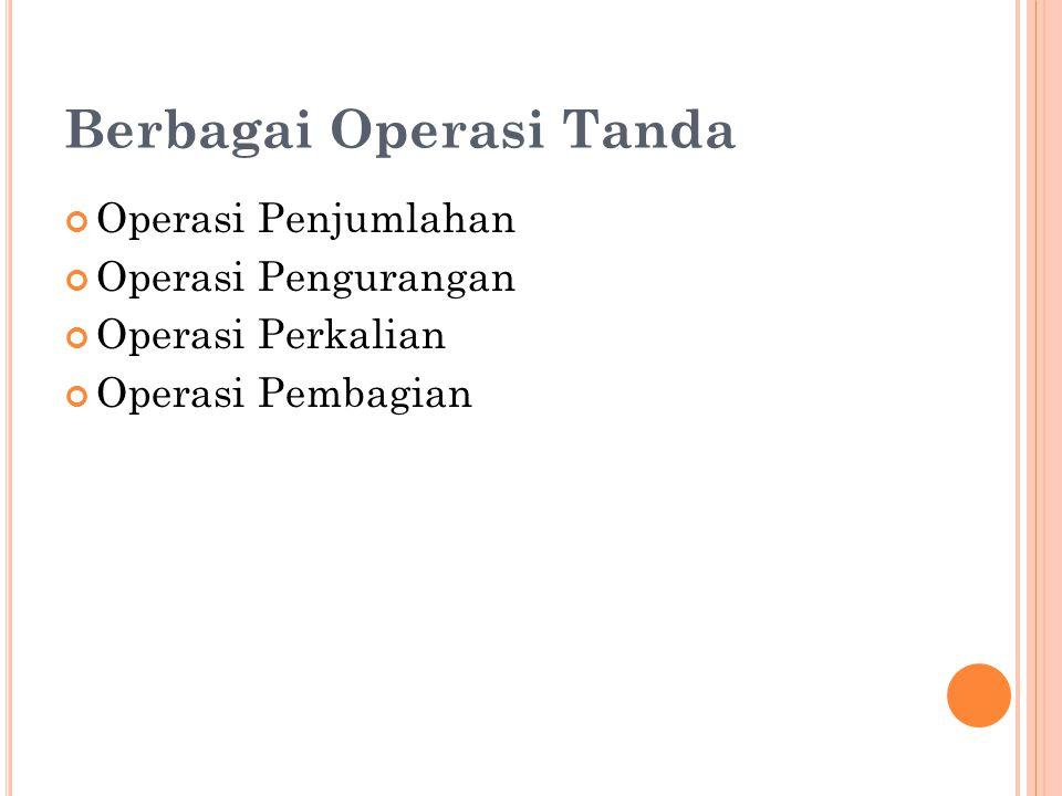 Berbagai Operasi Tanda