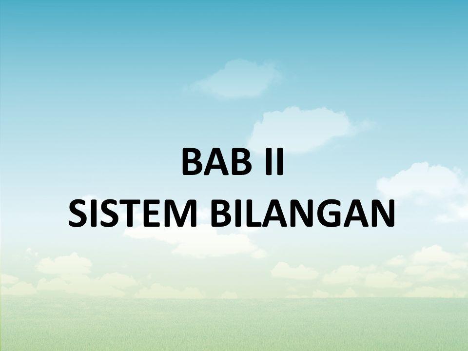 BAB II SISTEM BILANGAN