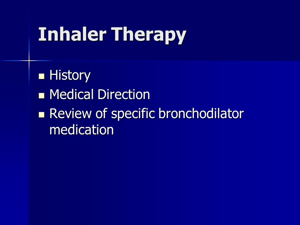 Inhaler Therapy History Medical Direction