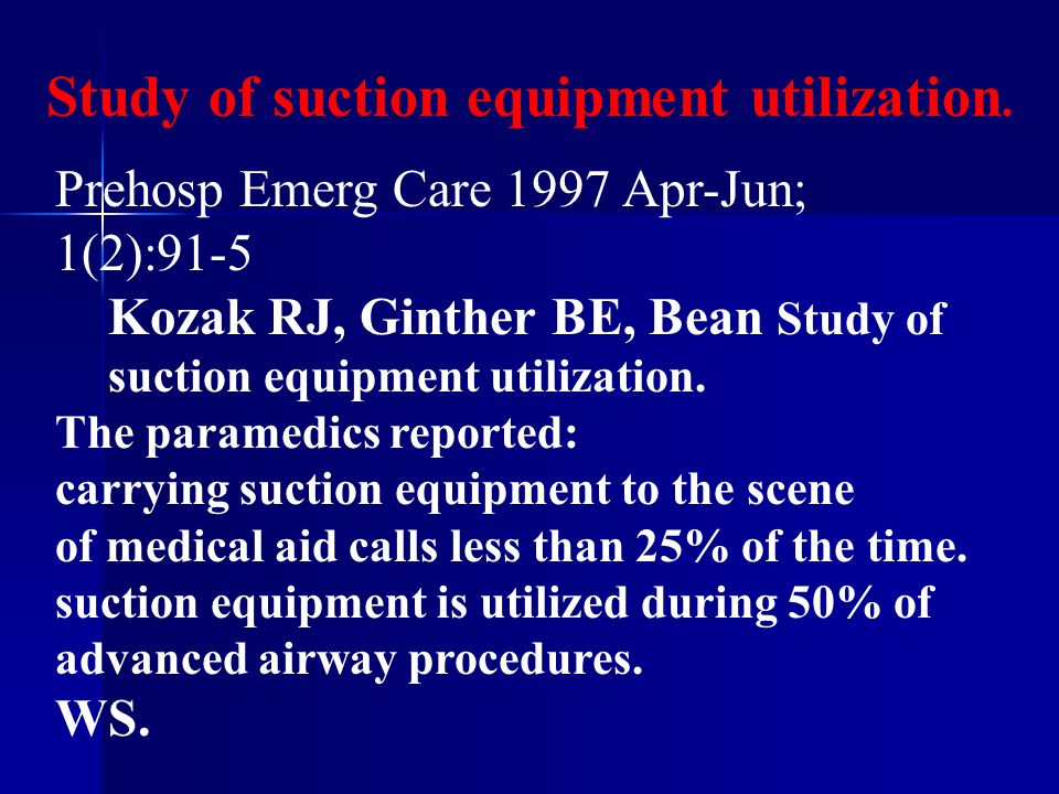 Study of suction equipment utilization.