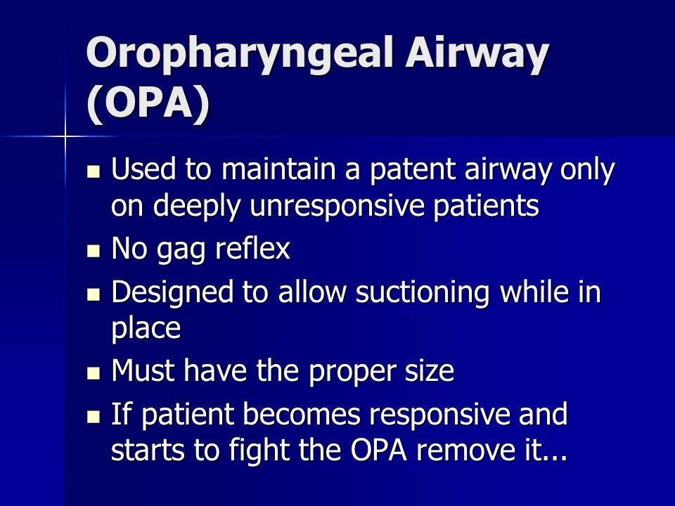 Oropharyngeal Airway (OPA)