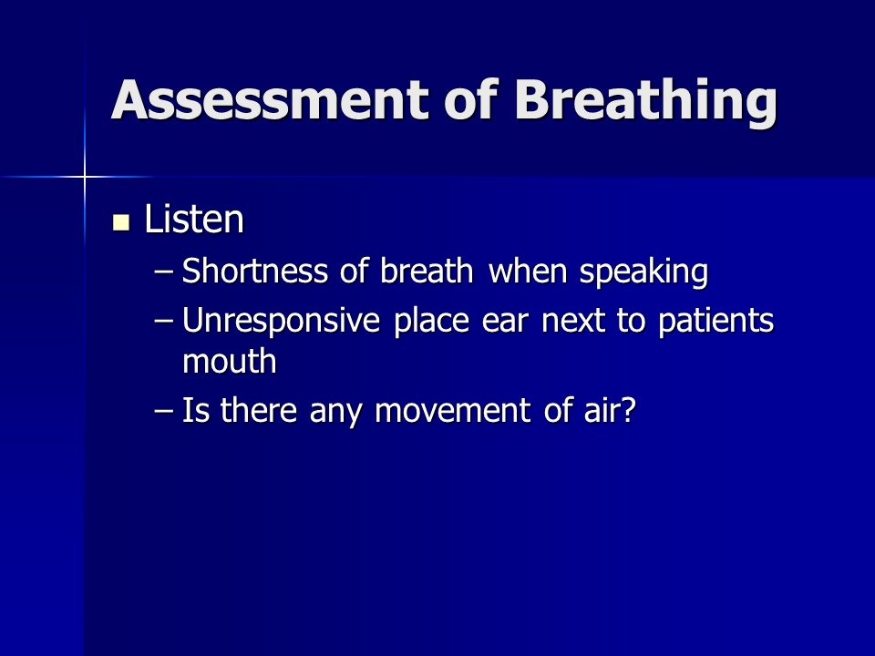 Assessment of Breathing